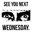medium_see-you-next-wednesday-1449382522
